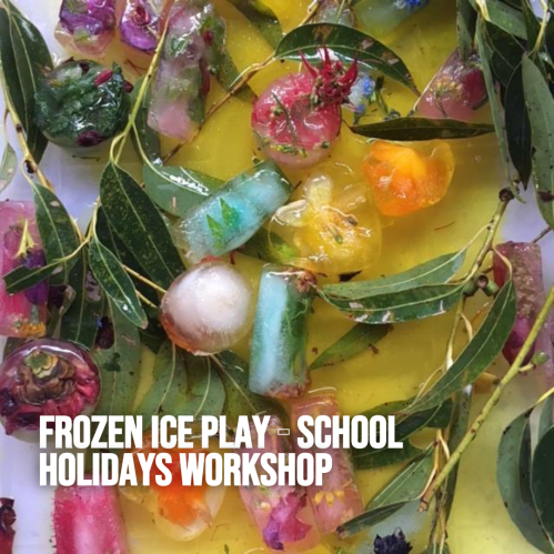 Frozen Ice Play - School Holidays Workshop